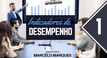 Indicadores de desempenho e o sucesso das organizações - Série  Estratégias Organizacionais (1/4)