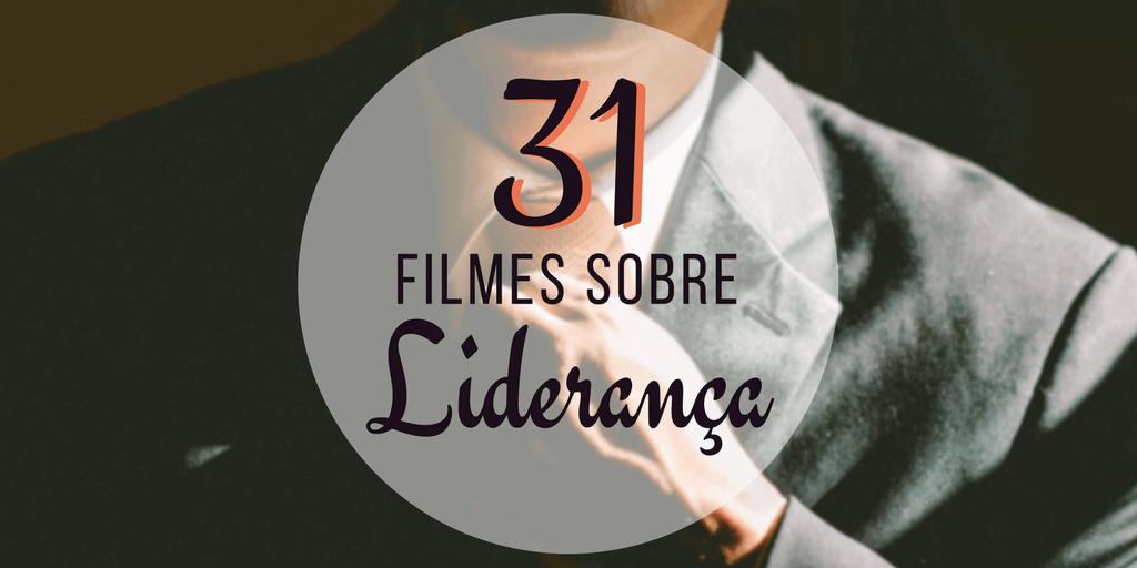 Confira a lista com 31 filmes sobre liderança