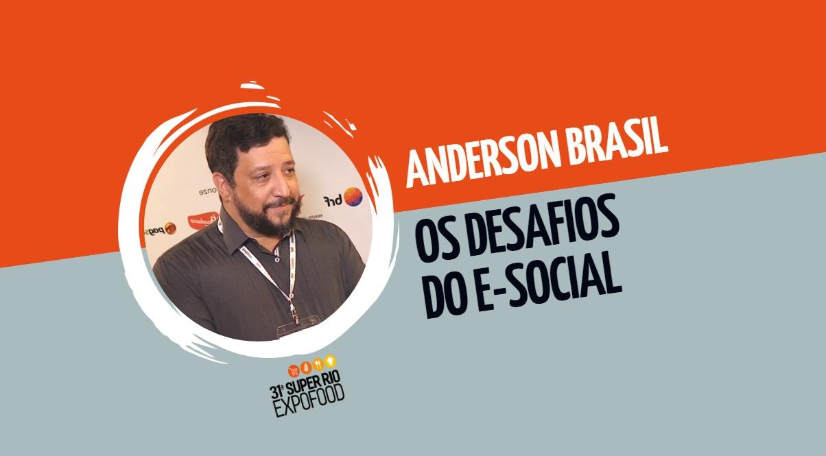 Anderson Brasil: os desafios do eSocial