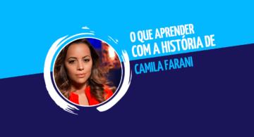 O que aprender com a históriadeCamilaFarani