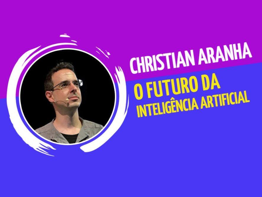 Christian Aranha: o futuro da Inteligência Artificial