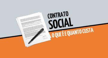 Contrato social: o que é e quanto custa