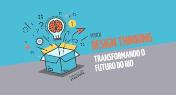 Design Thinking para transformar o futuro do Rio