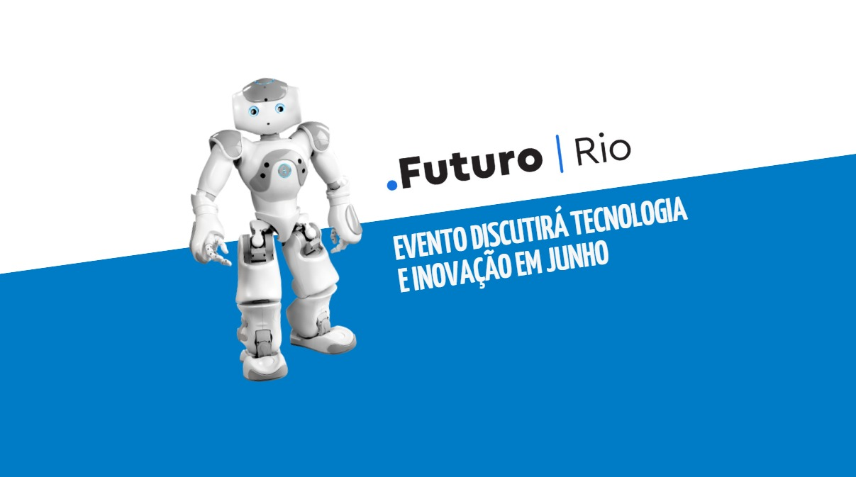 Evento .Futuro discutirá tecnologia e inovação em junho