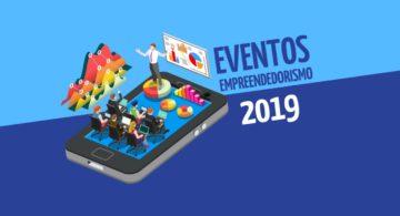 Eventos de Empreendedorismo 2019