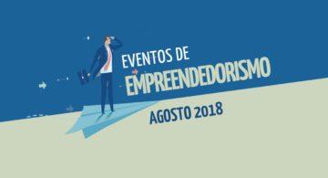 Eventos de Empreendedorismo Agosto 2018