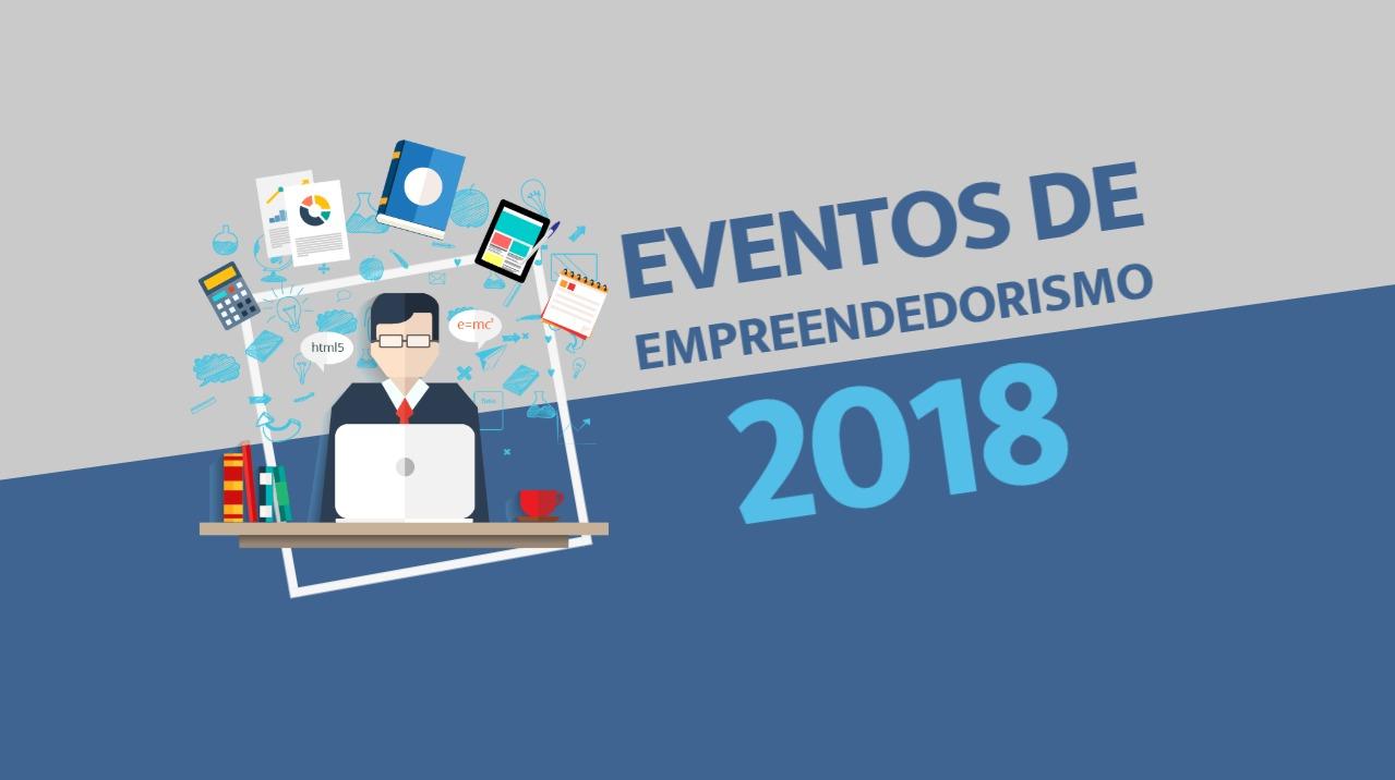 Eventos de empreendedorismo 2018