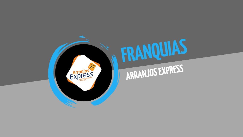 Franquia Arranjos Express