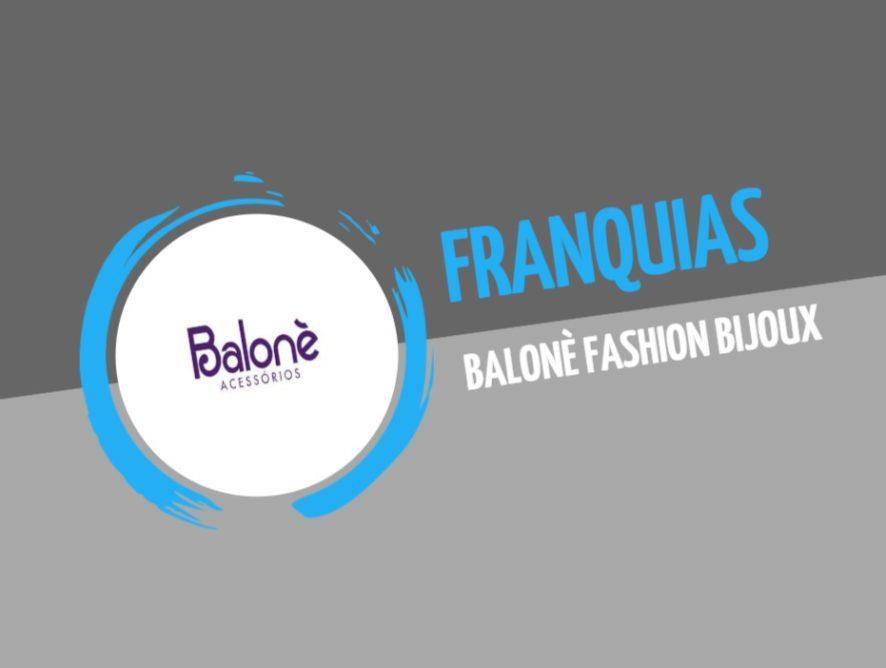 Franquia Balonè Fashion Bijoux