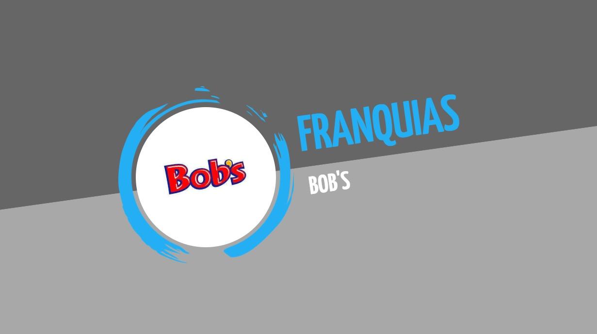 Franquia Bob's