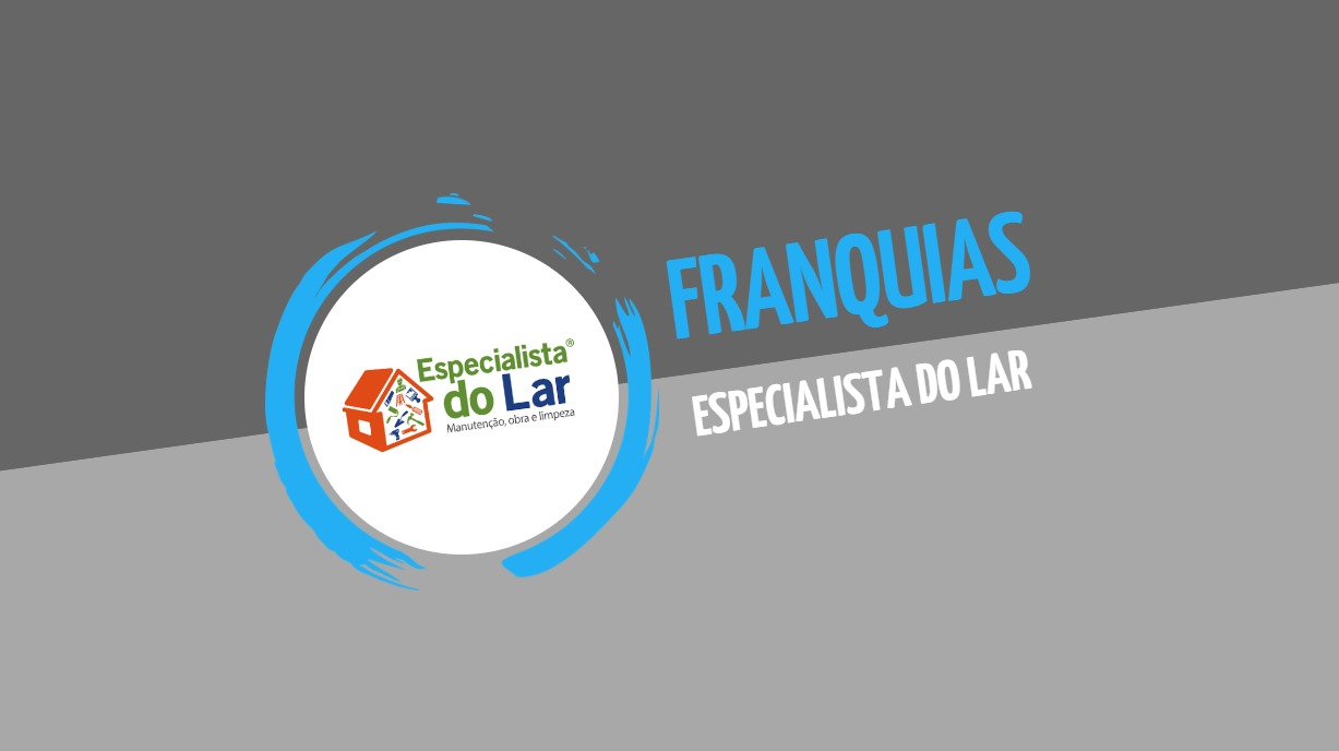 Franquia Especialista do Lar