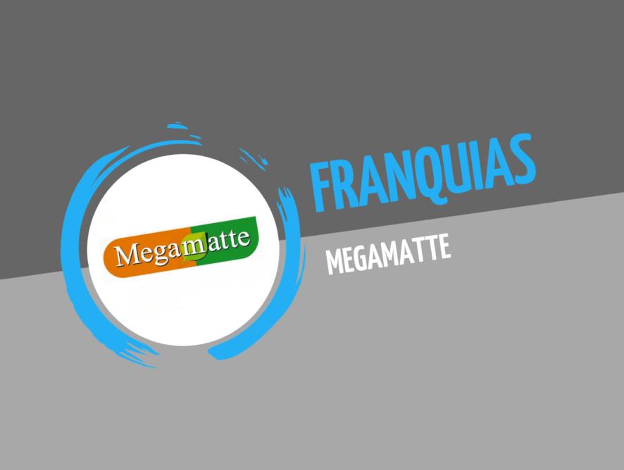 Franquia Megamatte