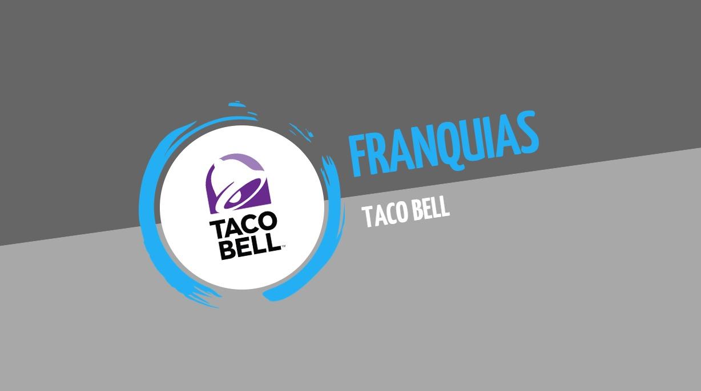 Franquia Taco Bell