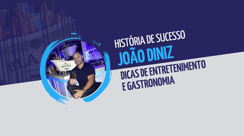 João Diniz: história de sucesso na gastronomia e em eventos