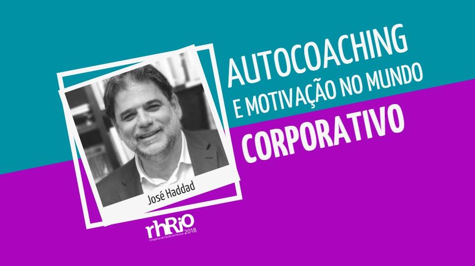 Autocoaching e motivação no mundo corporativo