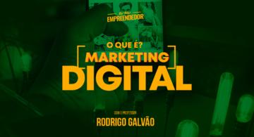Conceitos fundamentais e os 3 pilares do marketing - Série O que é marketing digital (1/4)