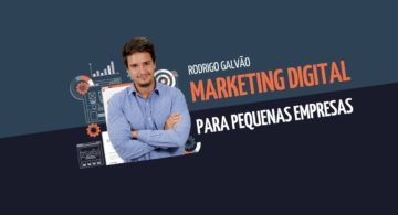 Passo a passo: Marketing Digital para pequenas empresas