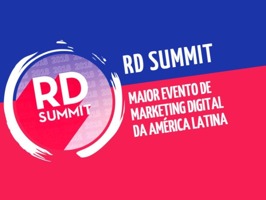 RD Summit 2018: o maior evento de Marketing Digital da América Latina