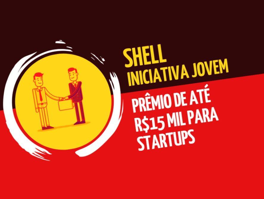 Shell Iniciativa Jovem: prêmio de até R$15 mil para startups