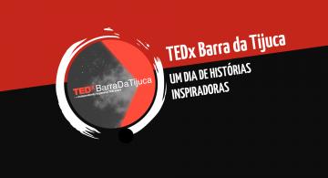 TEDx Barra da Tijuca: um dia de histórias inspiradoras