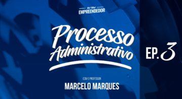 Direção - Série Processo administrativo (3/4)