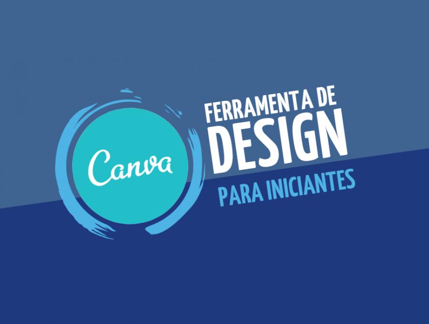 Canva: a ferramenta de design para iniciantes