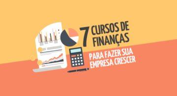7 cursos de finanças para fazer sua empresa crescer