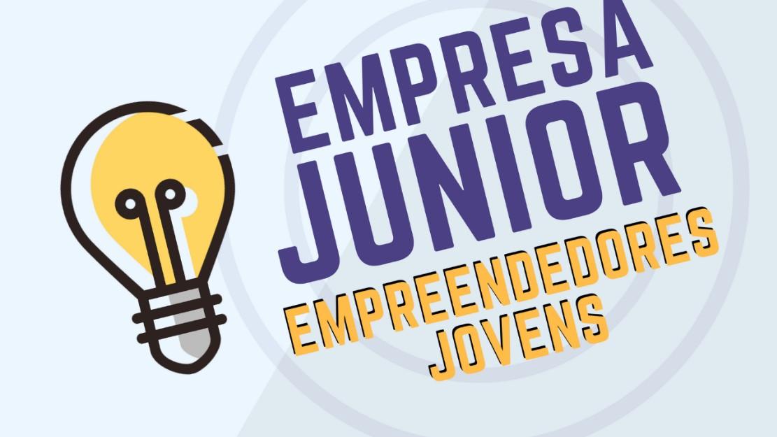Empreendedorismo Jovem - Empresas Juniores