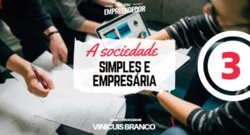 Administração da sociedade - Série  A sociedade Simples e Empresária (3/4)