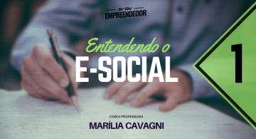 O que é o e-social - Série Entendendo o E-social (1/4)