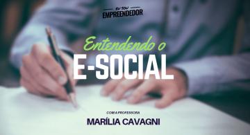 E-social : Fique por dentro de tudo!