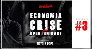 Retrospectiva - Série Crise & oportunidade (3/4)