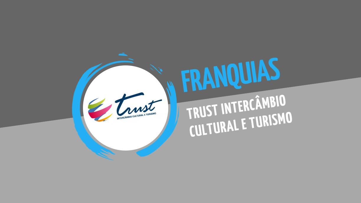 Franquia TrustIntercâmbio Cultural e Turismo