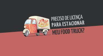 Preciso de licença para estacionar meu food truck?