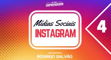 Monitoramento e análise de resultados - Série Mídias Sociais – Instagram (4/4)