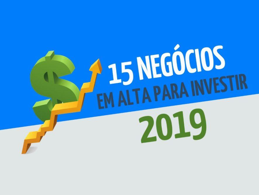 15 negócios em alta para investir em 2019