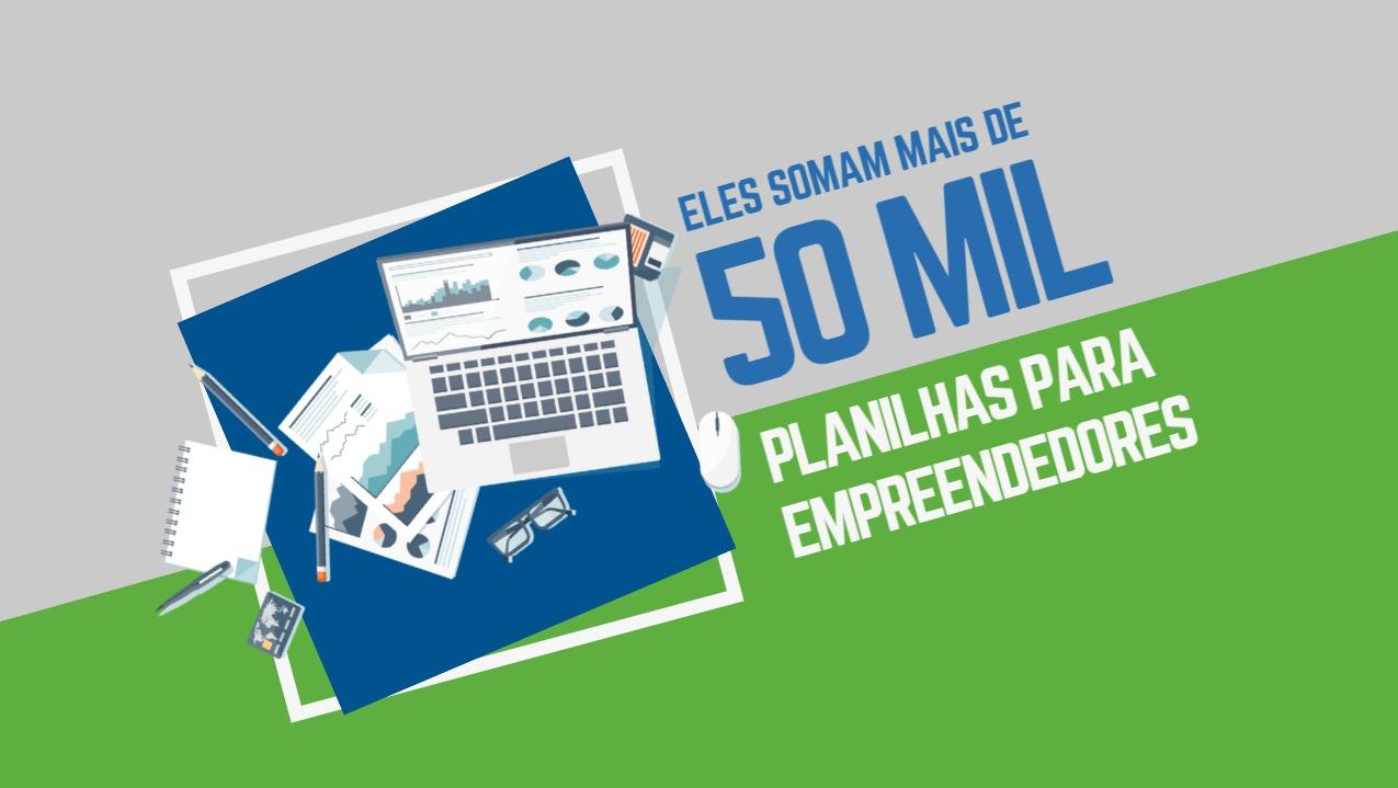 Eles somam mais de 50 mil planilhas para empreendedores