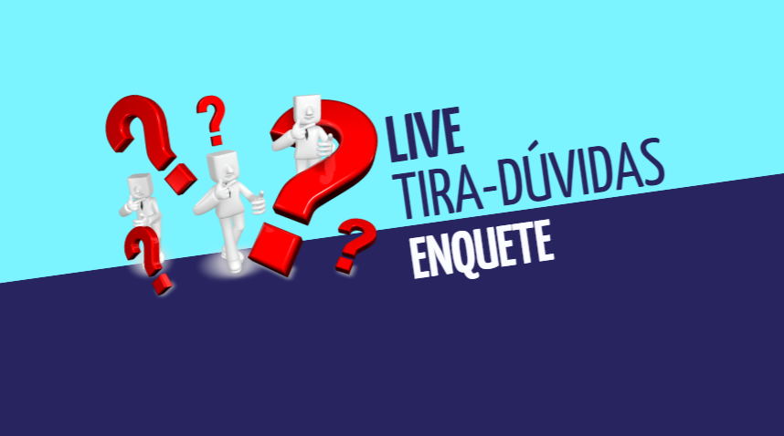 Live tira-dúvidas - Participe da enquete