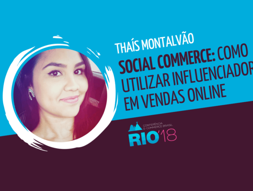Social Commerce: como utilizar influenciadores em vendas online