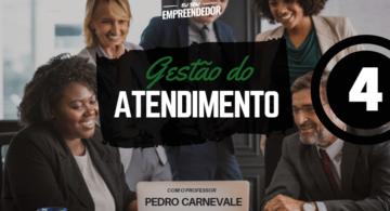 Experiência de atendimento, como resgatar seu Cliente- Série Gestão do atendimento (4/5)