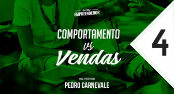 Série Comportamento vs. Vendas (4/4) –  Equipe de Vendas